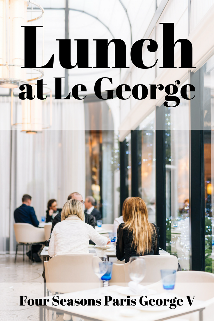 LE GEORGE RESTAURANT: LUNCH TIME INSIDE THE BEAUTIFUL FOUR SEASONS PARIS by JEFF ON THE ROAD