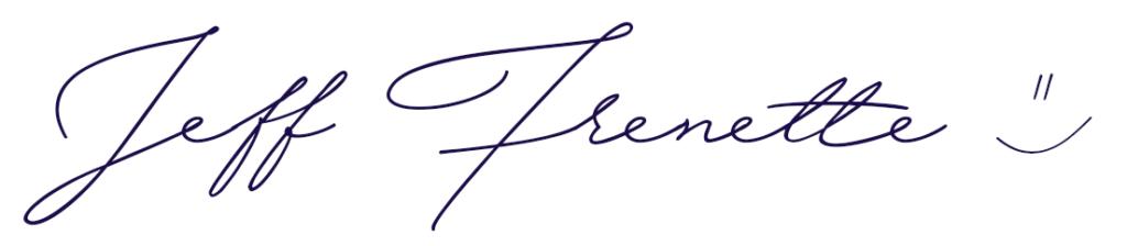 Jeff Frenette - Signature